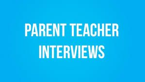 Parent Teacher Interviews -Save the Date!